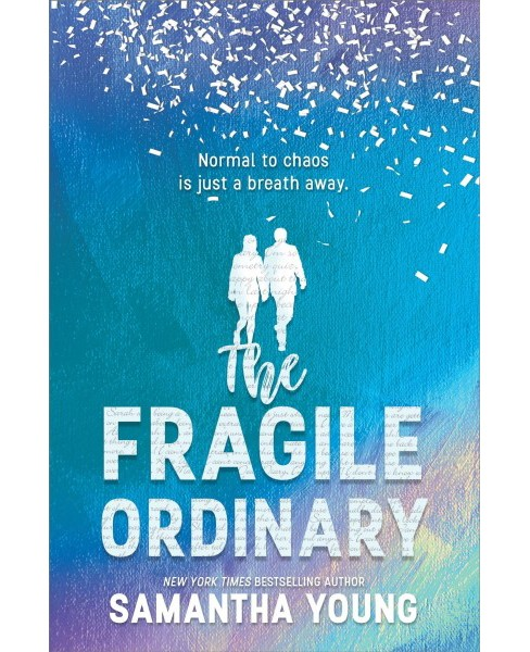 Fragile Ordinary -  by Samantha Young (Hardcover) - image 1 of 1
