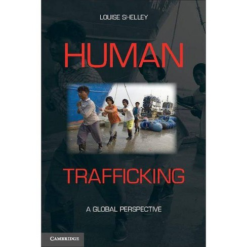 Human Trafficking - by  Louise Shelley (Hardcover) - image 1 of 1