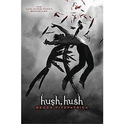 Hush Hush Hush Hush Reissue Paperback By Target