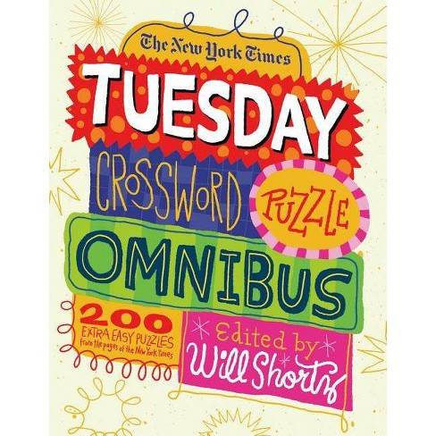 The New York Times Tuesday Crossword Puzzle Omnibus - (Paperback) - image 1 of 1