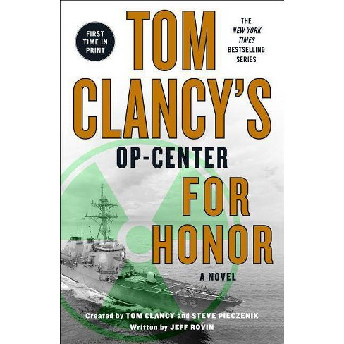 Tom Clancys Op-Center: For Honor - (Tom Clancy's Op-Center) by  Jeff Rovin (Paperback) - image 1 of 1