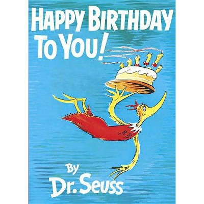 Happy Birthday To You (Hardcover) By Dr. Seuss