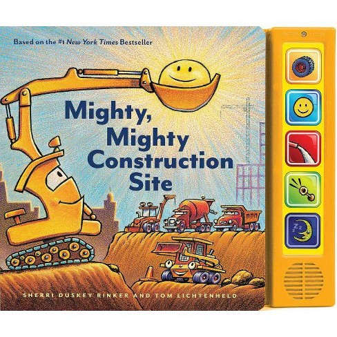 Mighty, Mighty Construction Site - by  Sherri Duskey Rinker (Board_book) - image 1 of 1