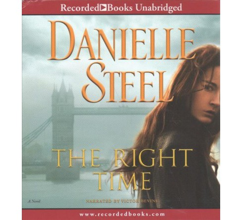 Right Time (Unabridged) (CD/Spoken Word) (Danielle Steel) - image 1 of 1