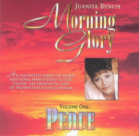 Juanita bynum - Morning glory volume one:Peace (CD) - image 1 of 1
