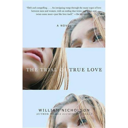 The Trial of True Love - by  William Nicholson (Paperback) - image 1 of 1