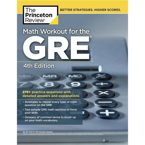 Math Workout for the Gre, 4th Edition - (Graduate School Test Preparation)  by The Princeton Review