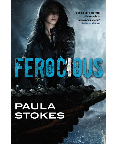 Ferocious -  (Vicarious) by Paula Stokes (Hardcover) - image 1 of 1