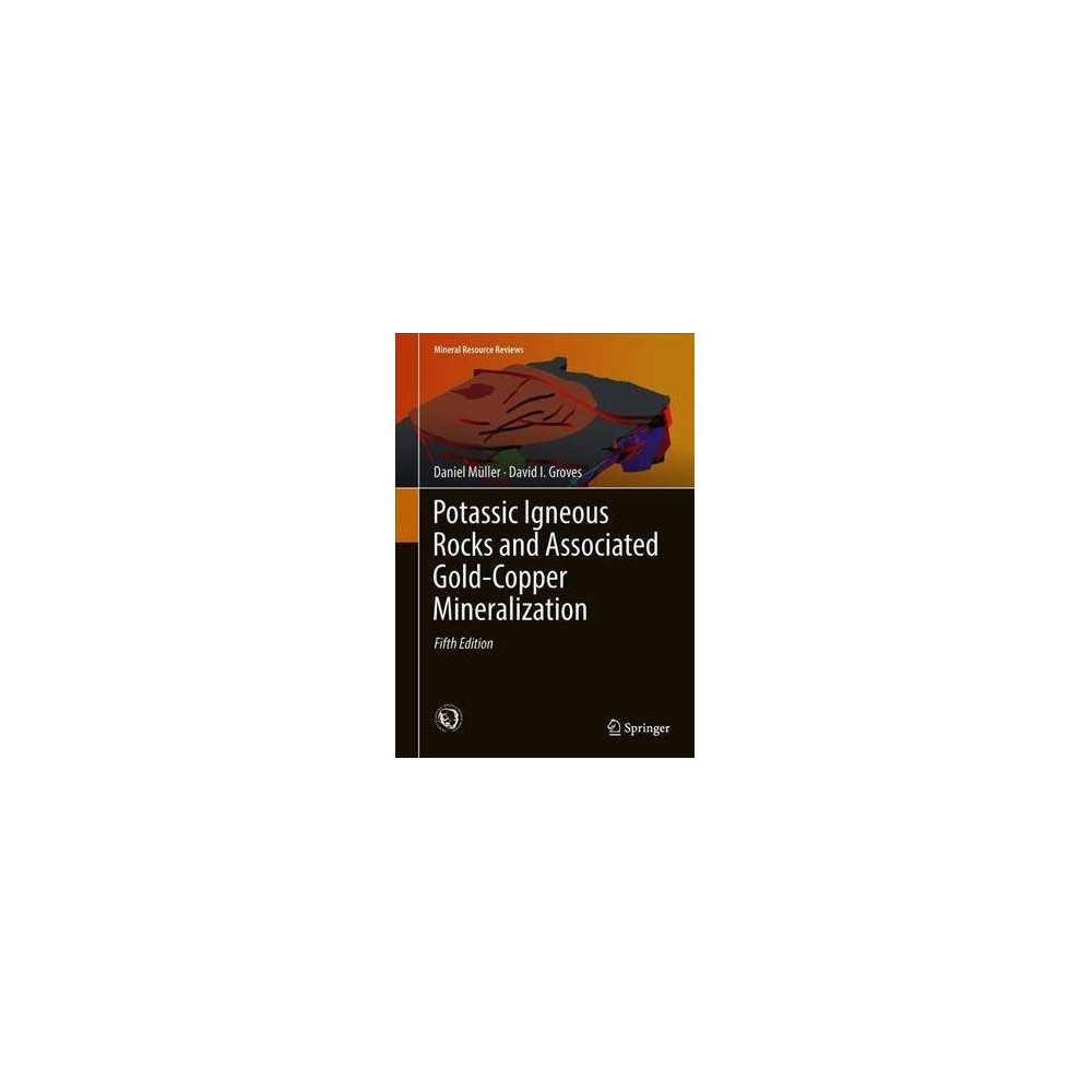 Potassic Igneous Rocks and Associated Gold-copper Mineralization - 5 (Hardcover)