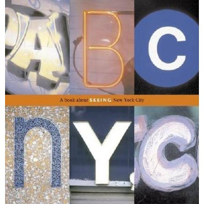 ABC NYC - by  Joanne Dugan (Hardcover)