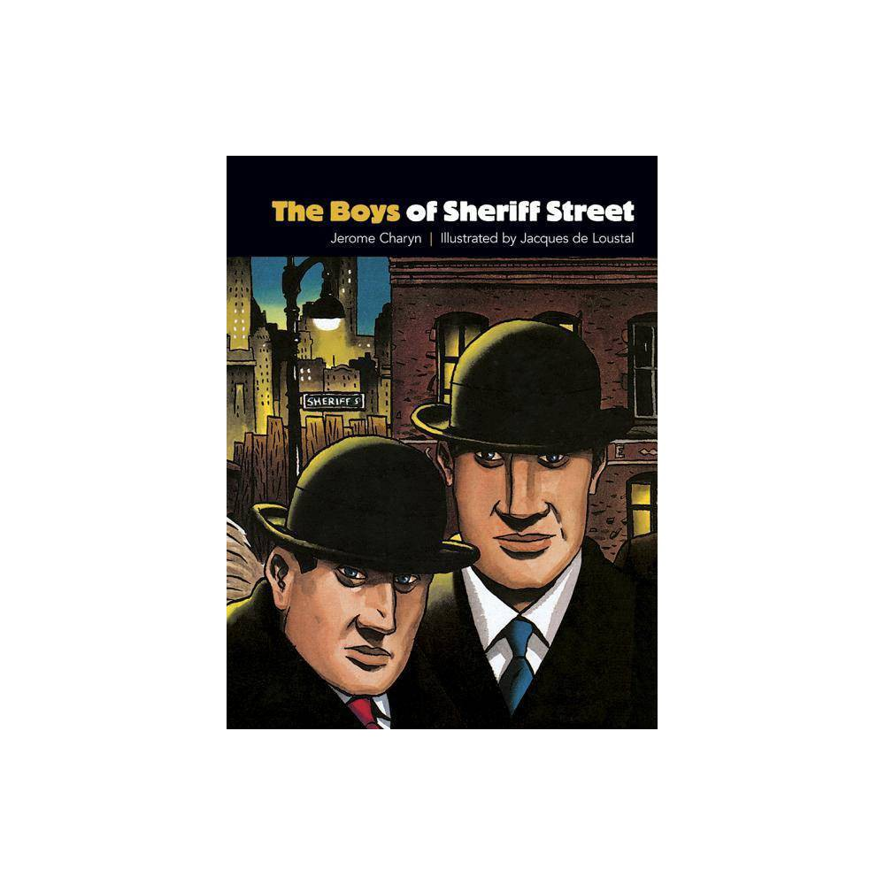 The Boys Of Sheriff Street Dover Graphic Novels By Jerome Charyn Jacques De Loustal Paperback