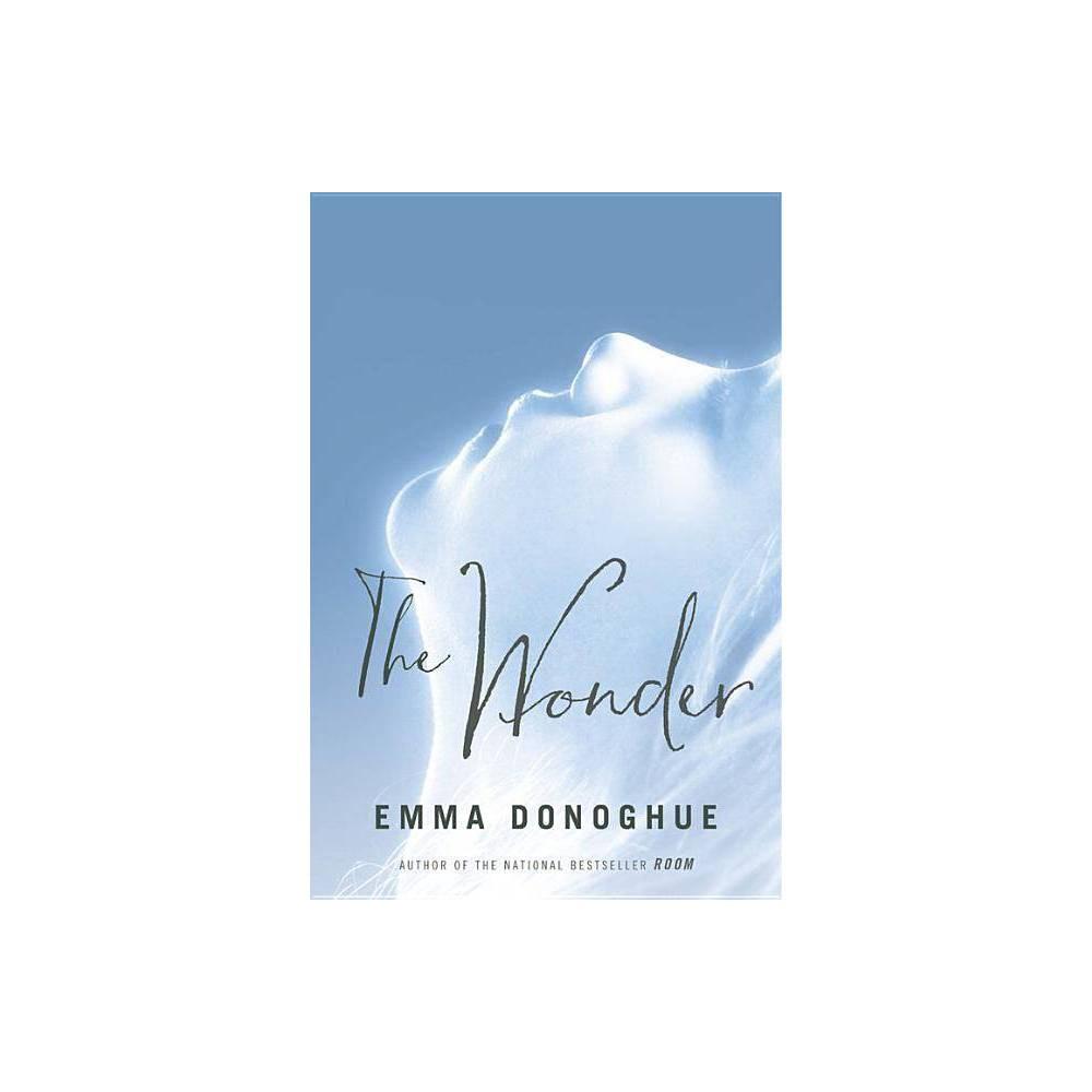 The Wonder By Emma Donoghue Paperback