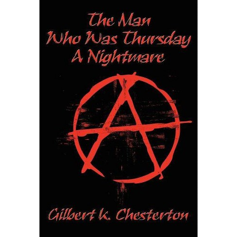 The Man Who Was Thursday - by  G K Chesterton (Paperback) - image 1 of 1
