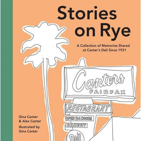 Stories on Rye - by  Gina Canter & Alex Canter (Hardcover) - image 1 of 1