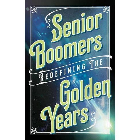 Senior Boomers - by  Beverly A Potter (Paperback) - image 1 of 1