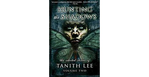 Hunting the Shadows : Selected Stories -   Book 2 (Paperback) - image 1 of 1