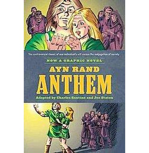 Ayn Rand's Anthem : The Graphic Novel (Original) (Paperback) (Charles Santino & Ayn Rand) - image 1 of 1
