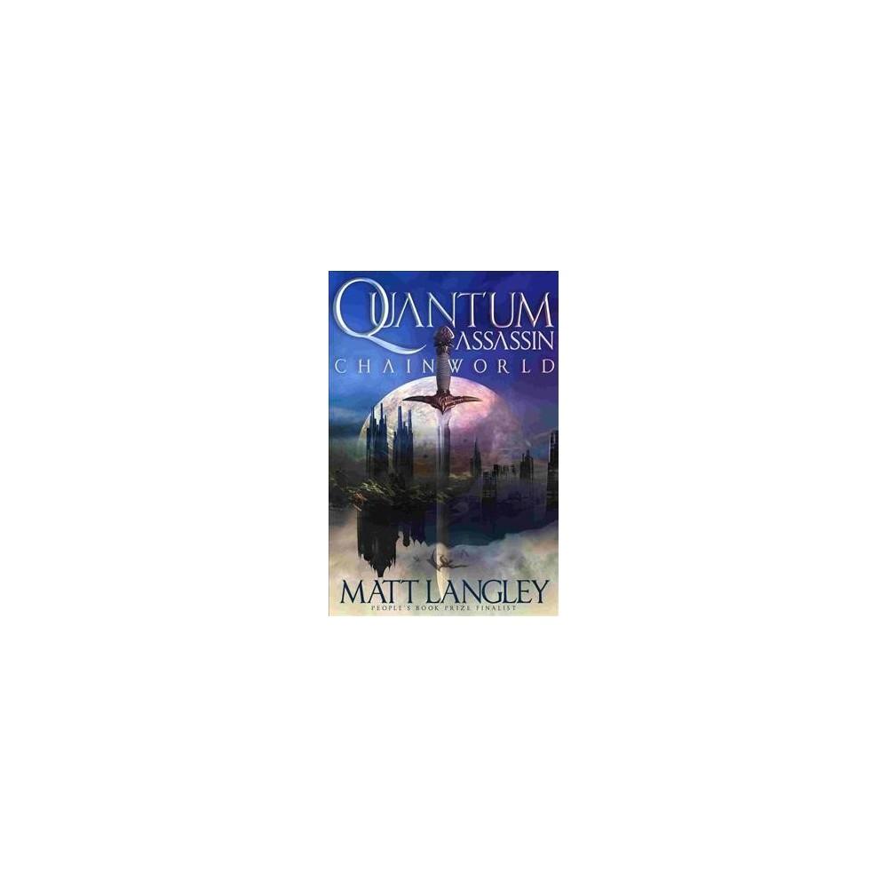 Quantum Assassin - by Matt Langley (Paperback)