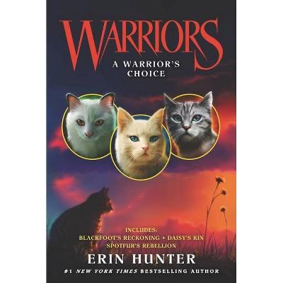 Warriors: A Warrior's Choice - (Warriors Novella) by  Erin Hunter (Paperback)
