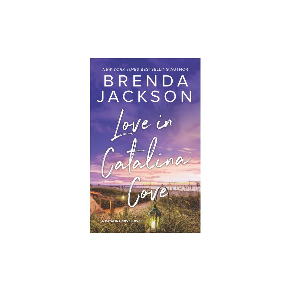 Love in Catalina Cove - (Catalina Cove) by Brenda Jackson (Paperback)