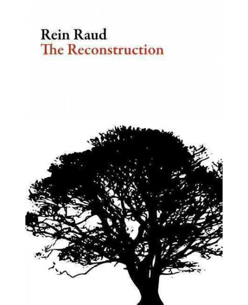 Reconstruction -  (Estonian Literature) by Rein Raud (Paperback) - image 1 of 1