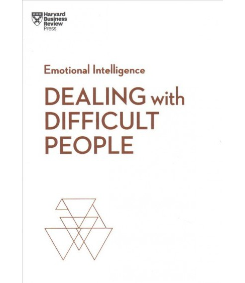 Dealing with Difficult People -  (HBR Emotional Intelligence) (Paperback) - image 1 of 1