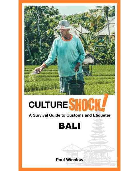 Cultureshock! Bali : A Survival Guide to Customs and Etiquette (Paperback) (Paul Winslow) - image 1 of 1