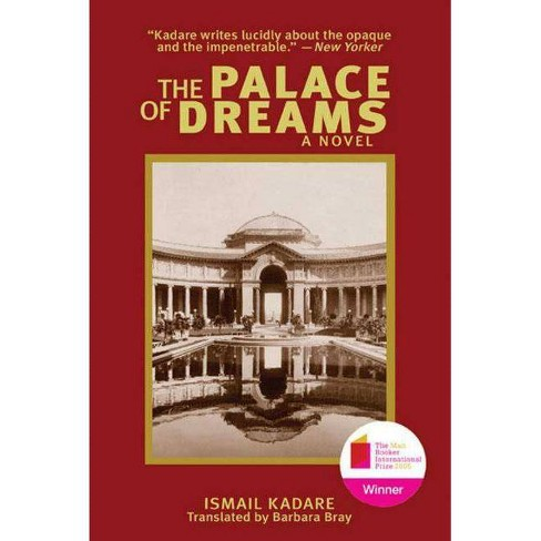 The Palace of Dreams - by  Ismail Kadare (Paperback) - image 1 of 1