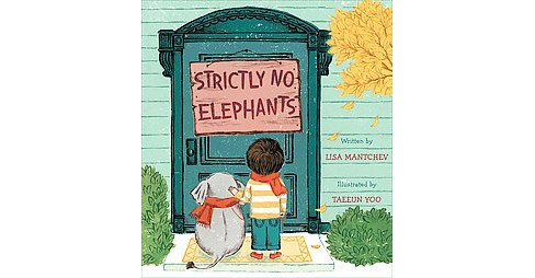Strictly No Elephants (School And Library) (Lisa Mantchev) - image 1 of 1