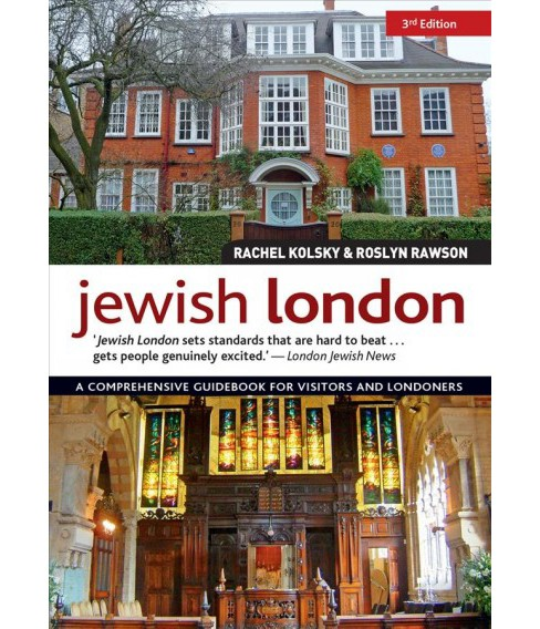 Jewish London : A Comprehensive Guidebook for Visitors and Londoners -  (Paperback) - image 1 of 1