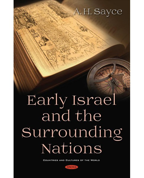 Early Israel and the Surrounding Nations -  by A. H. Sayce (Hardcover) - image 1 of 1