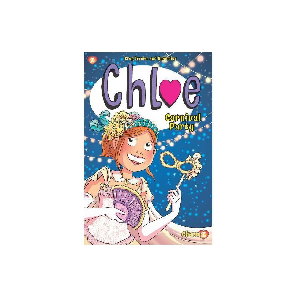 Chloe 5 Chloe 5 By Greg Tessier Hardcover