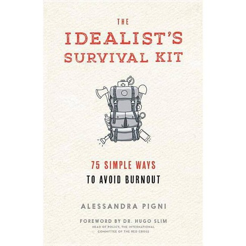The Idealist's Survival Kit - by  Alessandra Pigni (Paperback) - image 1 of 1