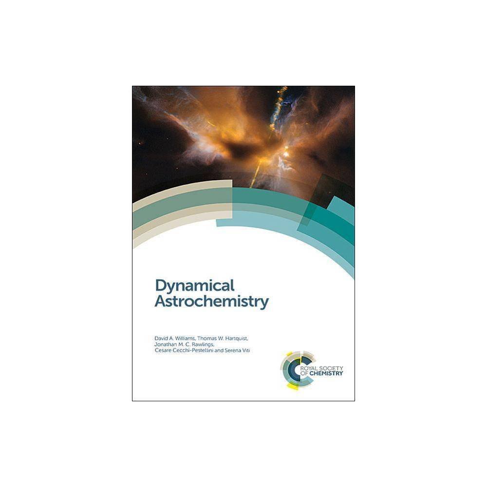 Dynamical Astrochemistry - (Hardcover)