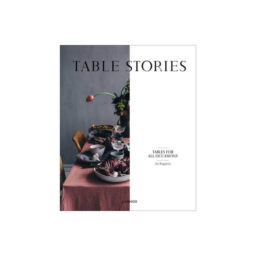 Table Stories By An Bogaerts Hardcover