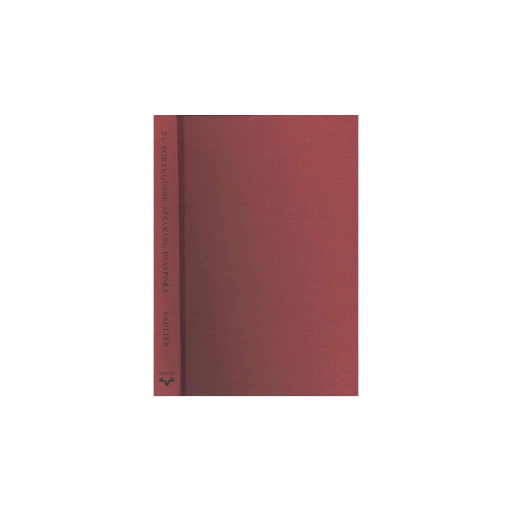 Portuguese-Speaking Diaspora : Seven Centuries of Literature and the Arts (Hardcover) (Darlene J.