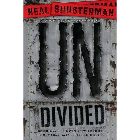 Undivided - (Unwind Dystology) by  Neal Shusterman (Paperback) - image 1 of 1