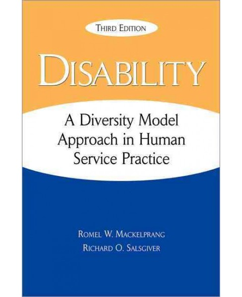 Disability : A Diversity Model Approach in Human Service Practice (Paperback) (Romel W. Mackelprang & - image 1 of 1