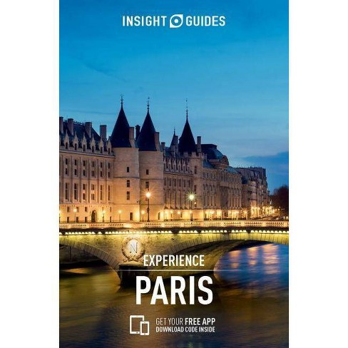 Insight Guides Experience Paris (Travel Guide with Free Ebook) - (Insight Experience Guides) 2 Edition - image 1 of 1