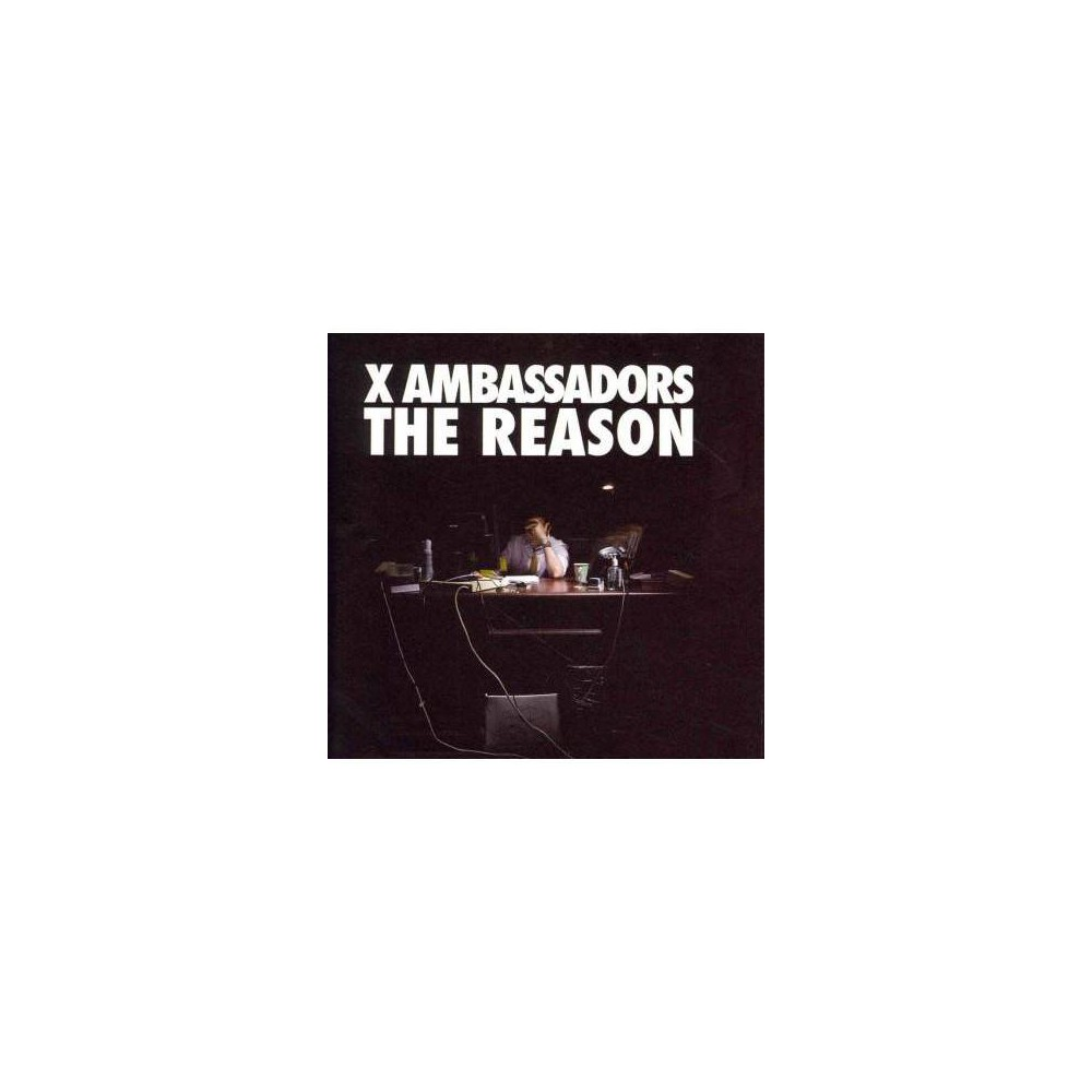 X Ambassadors - Reason (CD)