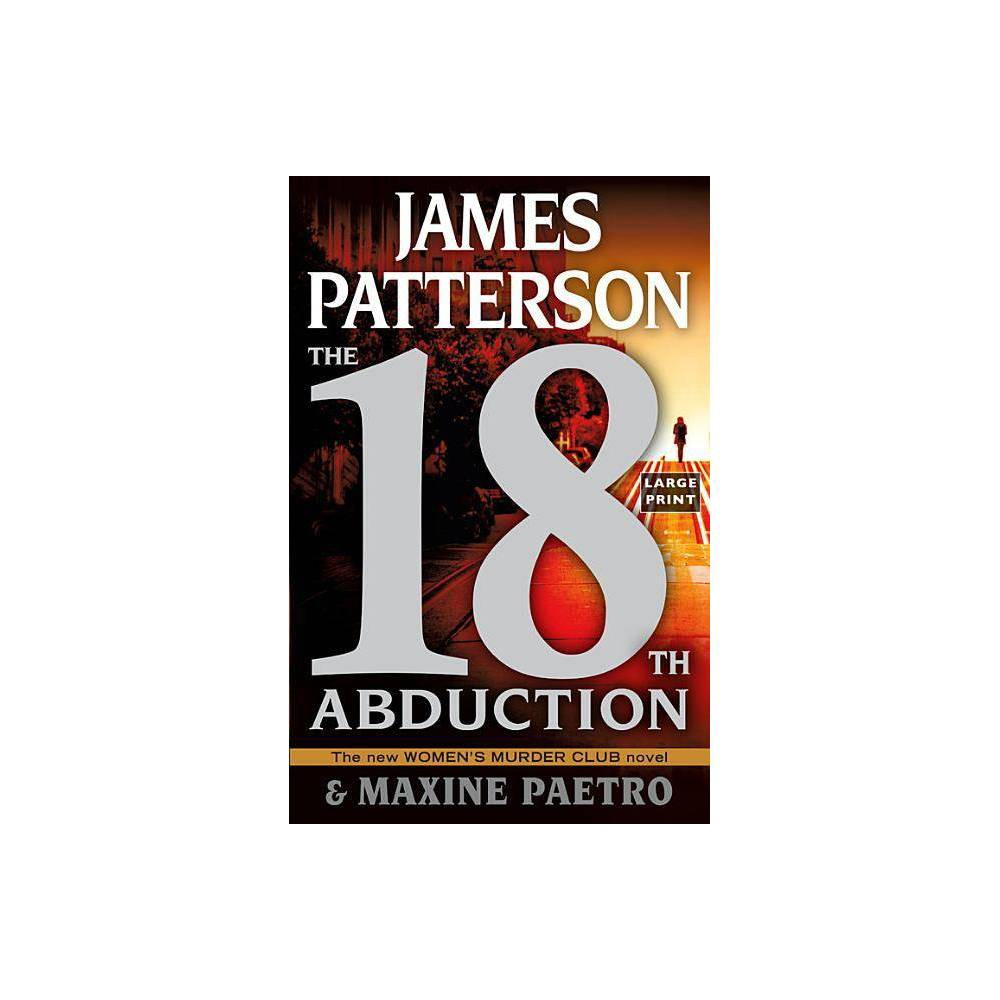 The 18th Abduction Women S Murder Club Large Print By James Patterson Maxine Paetro Paperback