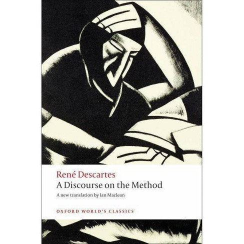A Discourse on the Method - (Oxford World's Classics (Paperback)) by  Rene Descartes (Paperback) - image 1 of 1