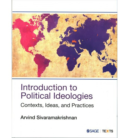 Introduction to Political Ideologies : Contexts, Ideas, and Practices -  (Paperback) - image 1 of 1