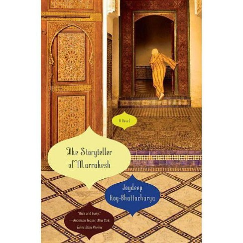 The Storyteller of Marrakesh - by  Joydeep Roy-Bhattacharya (Paperback) - image 1 of 1