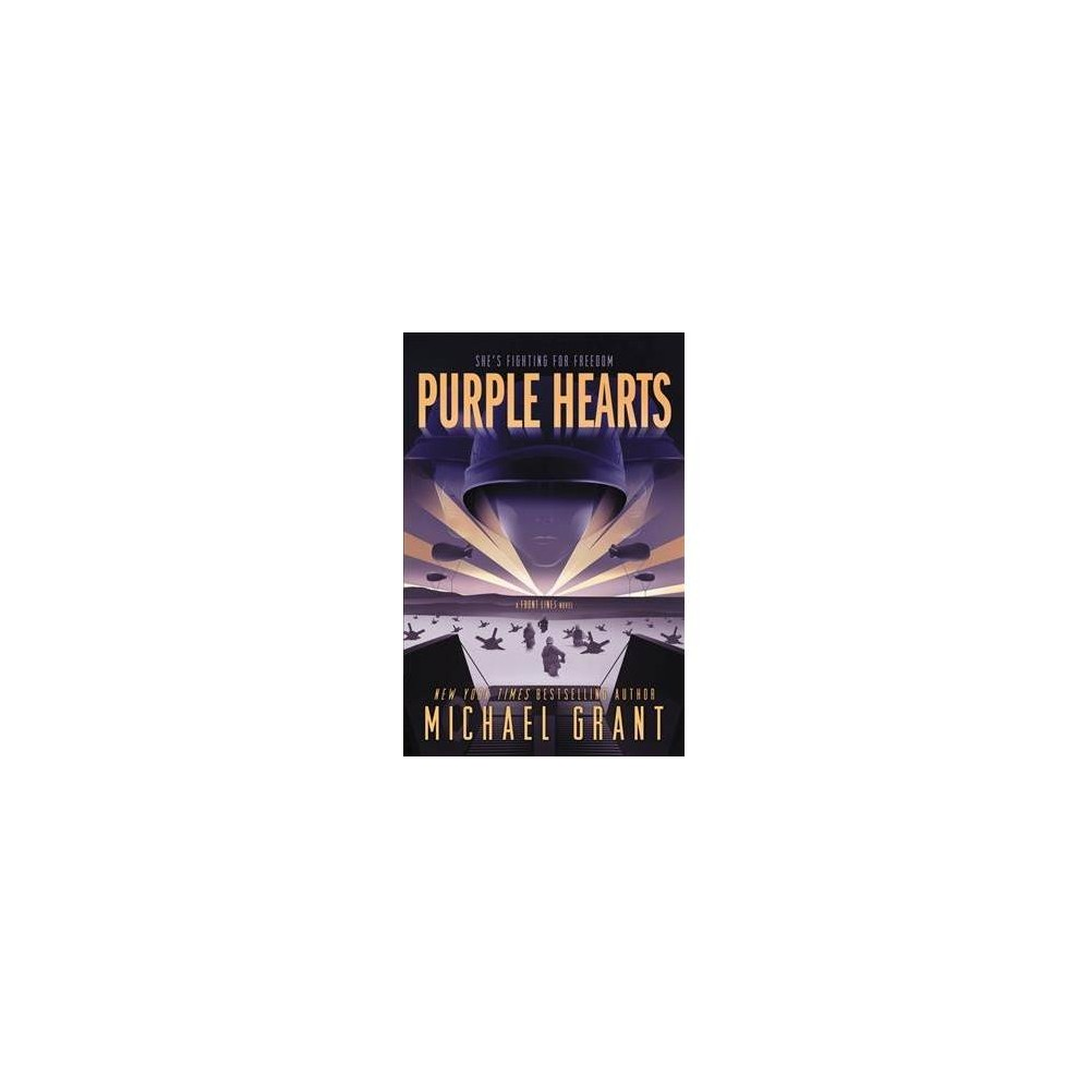 Purple Hearts - Reprint (Front Lines) by Michael Grant (Paperback)