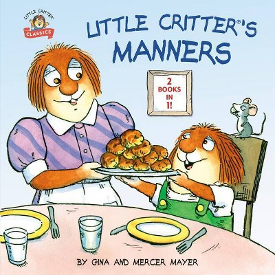 Little Critter's Manners - by Mercer Mayer (Paperback)