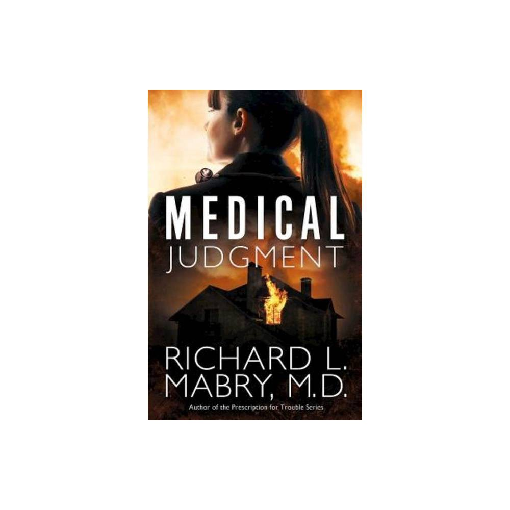 Medical Judgment By Richard L Mabry M D Paperback