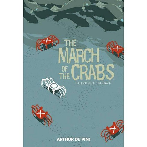 March of the Crabs, Volume 2 - by  Arthur Depins (Hardcover) - image 1 of 1