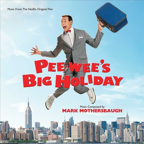 Mark mothersbaugh - Pee wee?s big holiday (Osc) (CD) - image 1 of 1