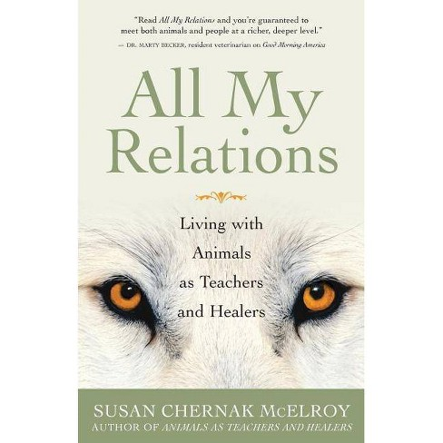 All My Relations - by  Susan Chernak McElroy (Paperback) - image 1 of 1